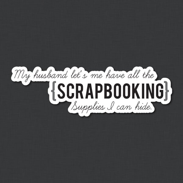 Scrapbooking Restickable Quote Sticker Genius