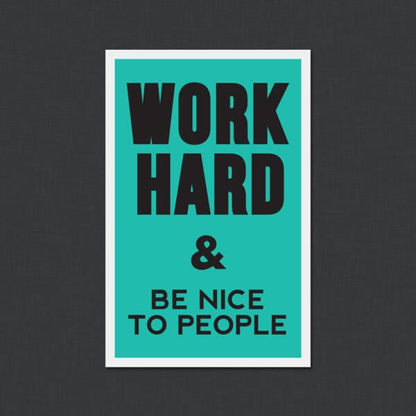 work hard be nice to people sticker genius. Black Bedroom Furniture Sets. Home Design Ideas