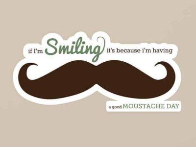 Good Moustache Day Restickable Quote