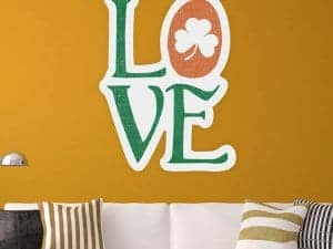 Irish Love Wall Graphic Removable