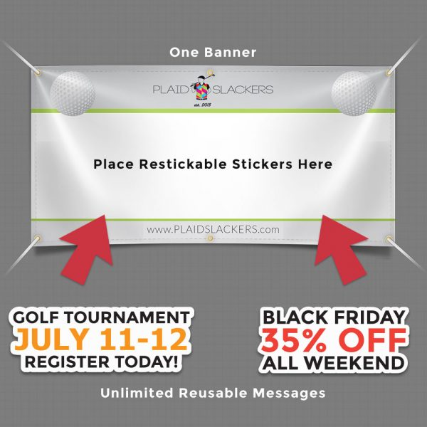 Banners with Reusable Stickers