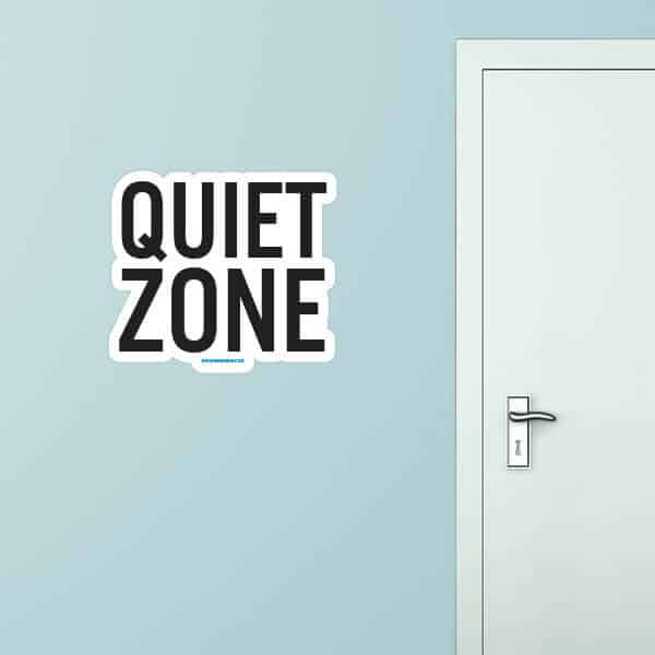 Quiet Zone Custom Wall Graphic
