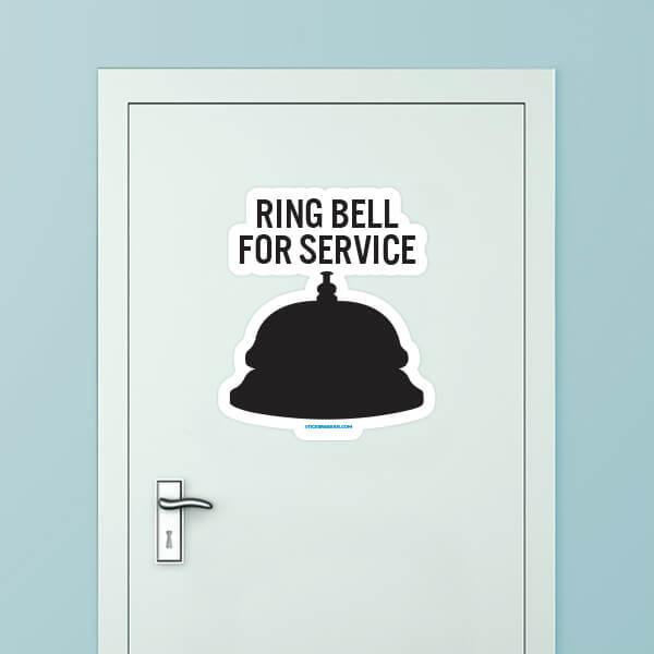 Ring Bell For Service Custom Door Graphic