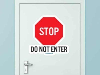 Do Not Enter Custom Door Graphic