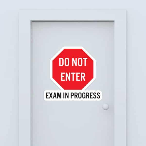 Do Not Enter Exam In Progress Custom Door Graphic