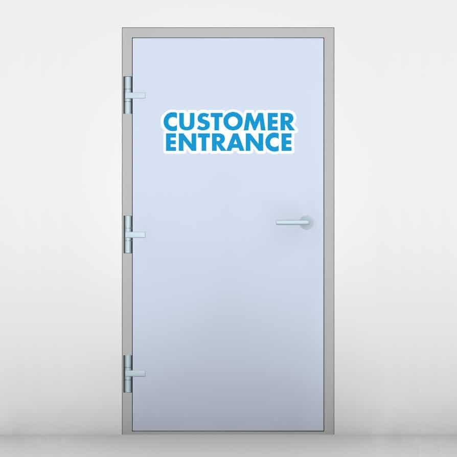 Customer Entrance Door Graphic