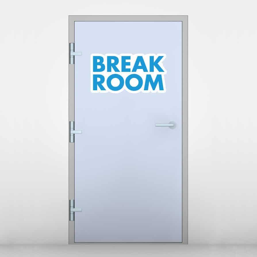 Break Room Door Graphic