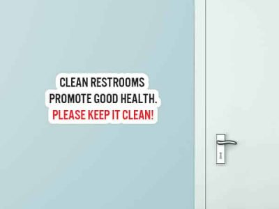 Clean Restrooms Promote Good Health Custom Wall Graphic