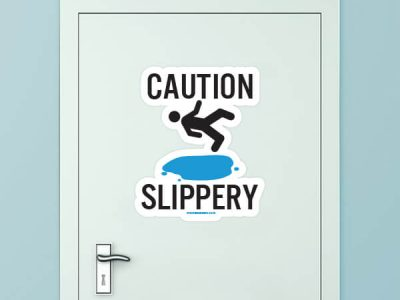 Caution Slippery Custom Door Graphic