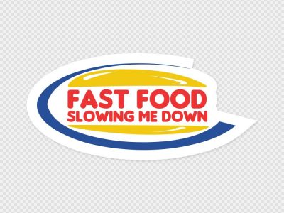 Fast Food Slowing Me Down Bumper Sticker Printed