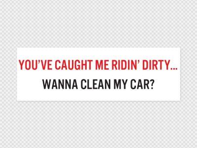 Ridin' Dirty Bumper Sticker Printed