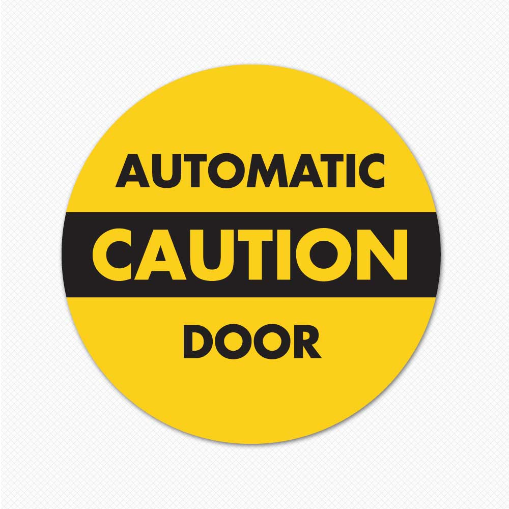 Caution automatic door sticker sign