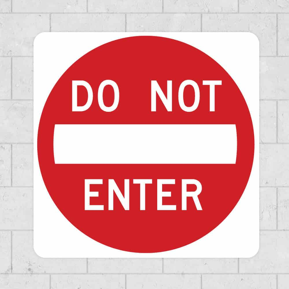 do not enter wall sign stickleme sticker