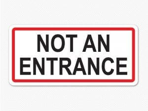 not an entrance sign graphic removable sticker decal