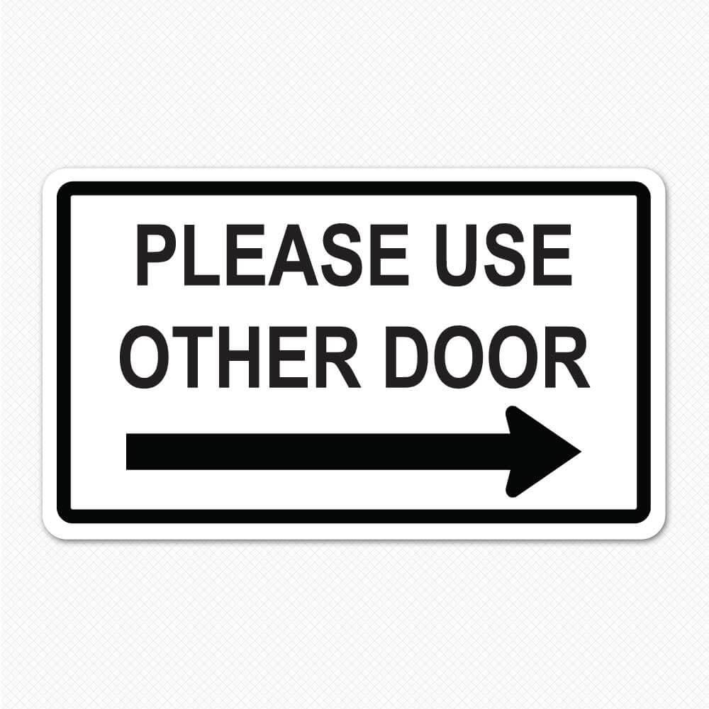 Exceptional image pertaining to please use other door sign printable