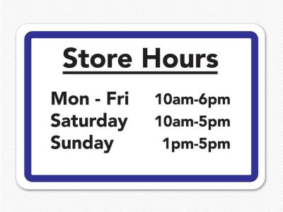 store hours times sign removable graphic window