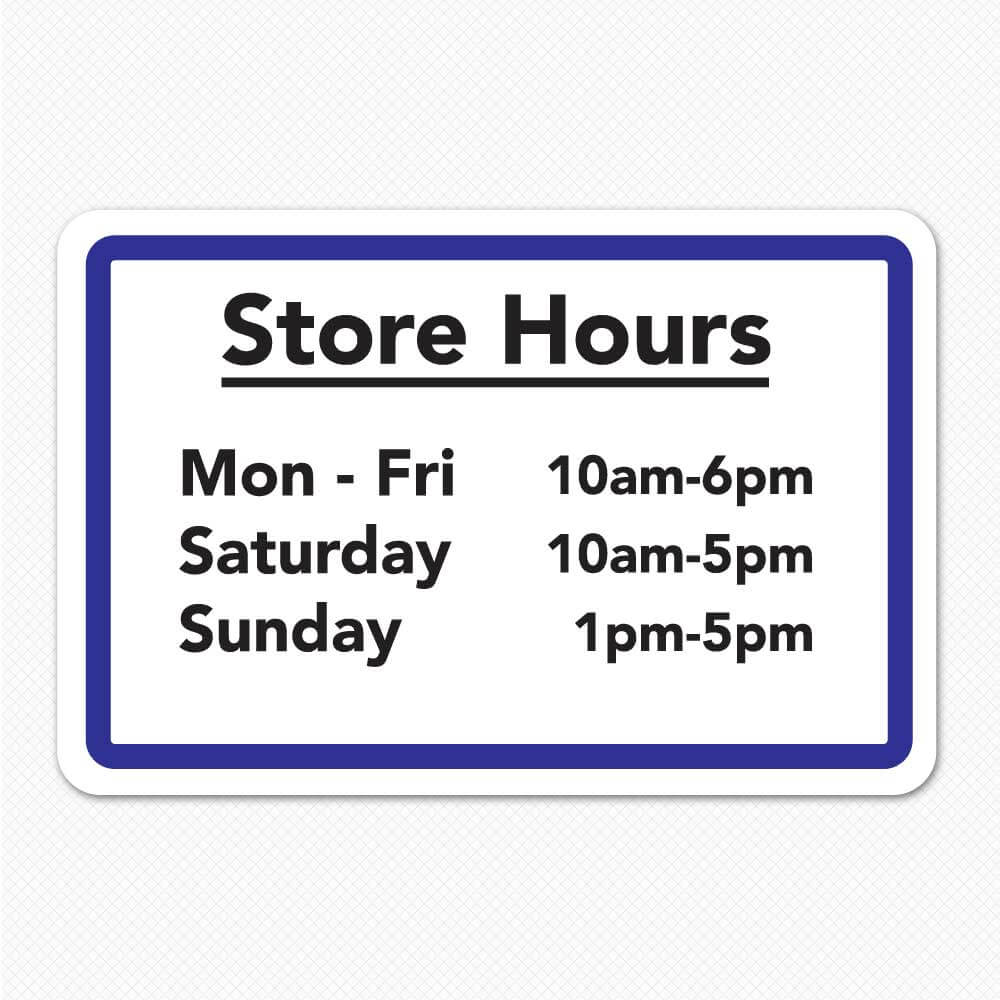 Business Hours Sign Custom Store Hours Sign Sticker Genius