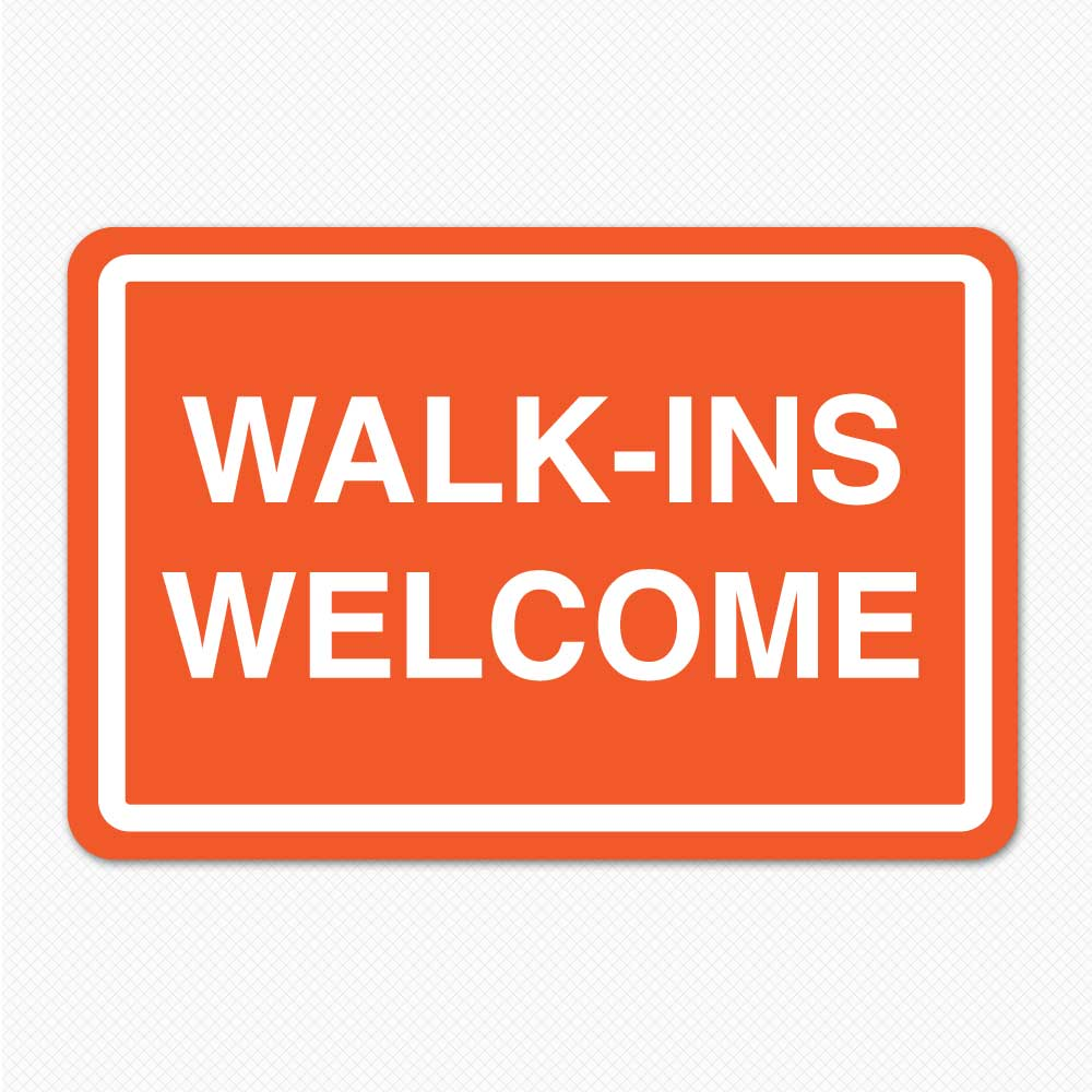 walk-ins welcome sign store removable graphic