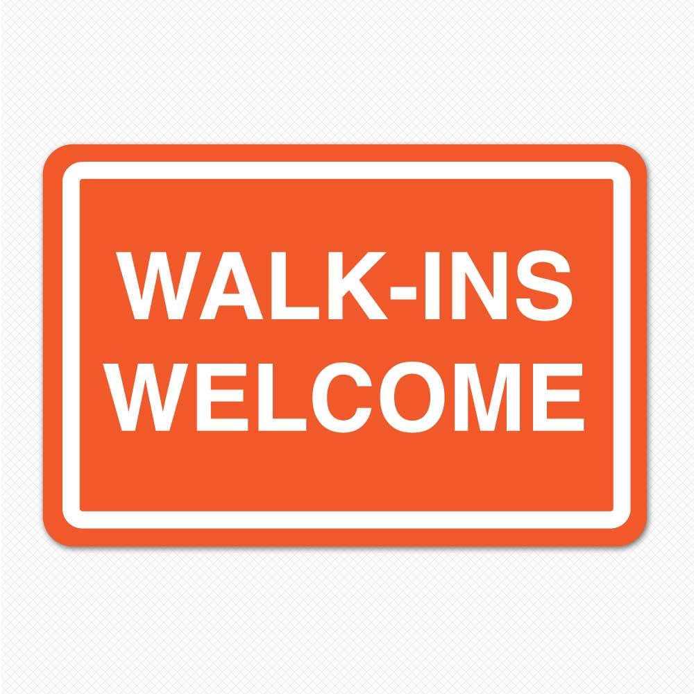 Walk Ins Welcome Sticker Genius