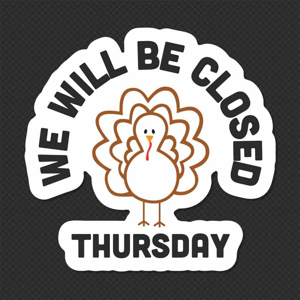 Mesmerizing image with regard to closed for thanksgiving sign printable