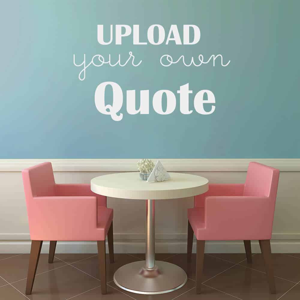 custom wall quote removable decal