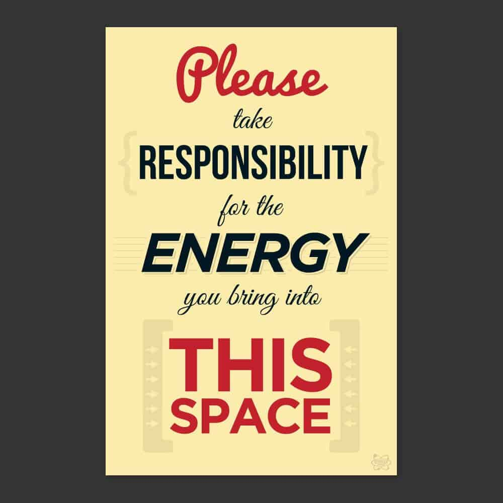 Take Responsibility For The Energy You Bring Sticker Genius